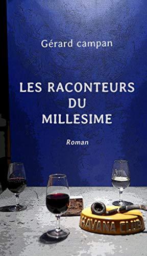 LES RACONTEURS DU MILLESIME
