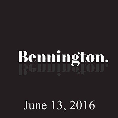 Bennington, June 13, 2016 audiobook cover art