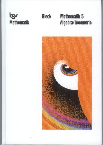 bsv Mathematik, 5:  Algebra, Geometrie