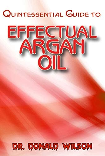 Quintessential Guide To Effectual Argan Oil product image