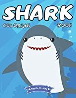 Shark Coloring Book: For Kids Ages 4-8 Shark Activity Book for Boys and Girls