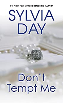 Don't Tempt Me (Georgian Book 4) by [Sylvia Day]