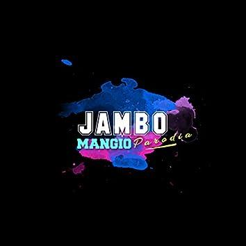 JAMBO Mangio PARODIA