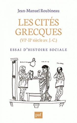 Les Cit S Grecques Vie Iie Si Cle Av J C Essai Dhistoire Sociale By Jean Manuel Roubineau 2015 08 19