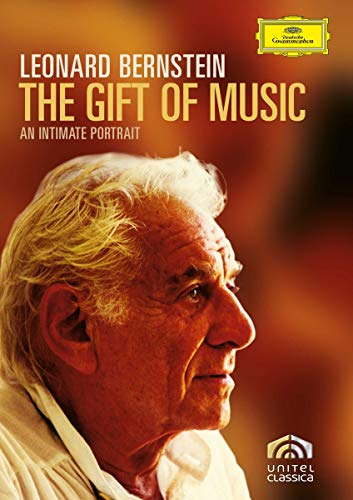 Leonard Bernstein - The Gift of Music: An intimate Portrait