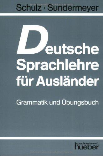 Deutsche Sprachlehre für Ausländer, Grammatik und Übungsbuch