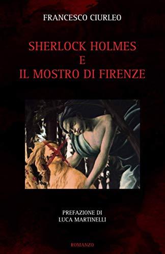 Sherlock Holmes e il Mostro di Firenze (Sofia)