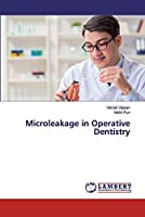 Microleakage in Operative Dentistry