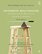 Instrumental Music Education: Teaching with the Musical and Practical in Harmony (English Edition)