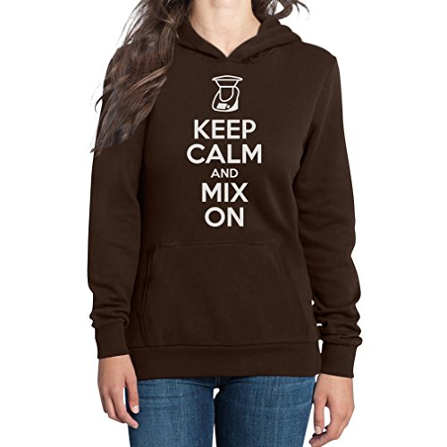 Keep Calm and Mix On - Motiv für Thermomix Liebhaber Frauen Kapuzenpullover Hood XX-Large Braun