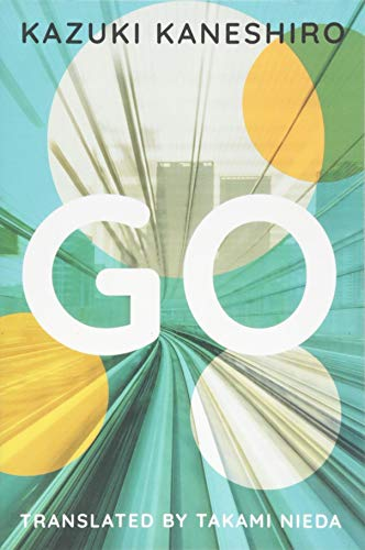 Compare Textbook Prices for Go: A Coming of Age Novel Reprint Edition ISBN 9781542046183 by Kaneshiro, Kazuki,Nieda, Takami