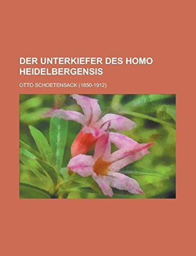 Der Unterkiefer des Homo Heidelbergensis (German Edition)