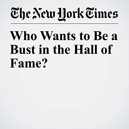 Who Wants to Be a Bust in the Hall of Fame? copertina