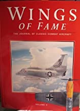 Wings of Fame The Journal of Classic Combat Aircraft - Vol. 4