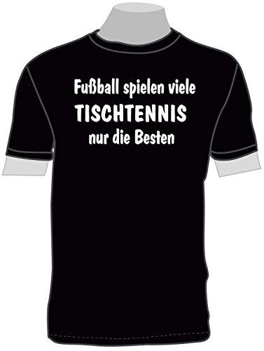 Fussball Spielen viele, Tischtennis nur die Besten; Frauen T-Shirt schwarz, Gr. XL