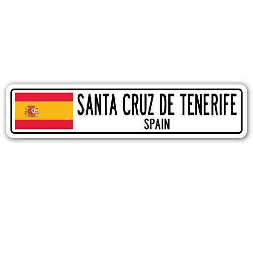 Nieuwe Road Sign SANTA CRUZ DE TENERIFE SPANJE Aluminium Straat Teken Spanjaard vlag stad land ro Vintage Straat Teken 4x16 inch
