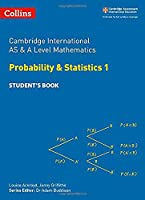 Cambridge International as and a Level Mathematics Statistics 1 Student Book (Cambridge International Examinations)
