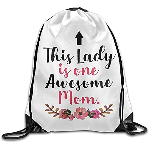 Zaino con coulisse This Lady Is One Awesome Mom Coulisse Zaino Cinch Borse a spalla Sack Bag Bag Bag Bag Training Gym