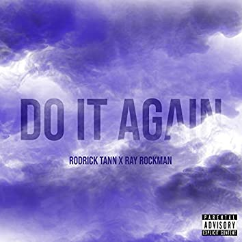 Do It Again (feat. Ray Rockman)