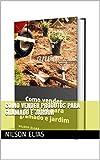 Como vender produtos para gramado e jardim (Portuguese Edition)