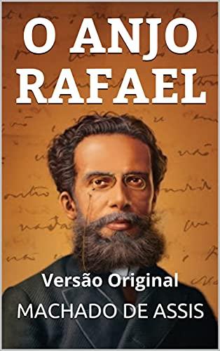 O ANJO RAFAEL: Versão Original