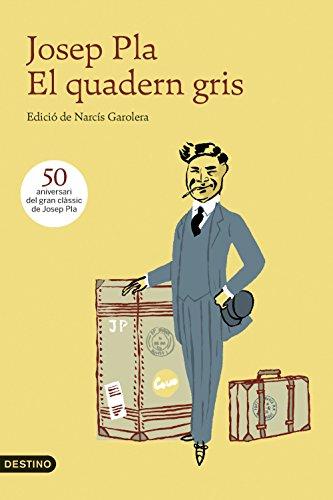 El quadern gris: Edició de Narcís Garolera (L'ANCORA Book 171) (Catalan Edition)