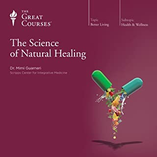 The Science of Natural Healing                   Written by:                                                                                                                                 Mimi Guarneri,                                                                                        The Great Courses                               Narrated by:                                                                                                                                 Mimi Guarneri                      Length: 11 hrs and 57 mins     5 ratings     Overall 4.8