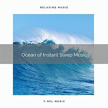 2021: Ocean of Instant Sleep Music