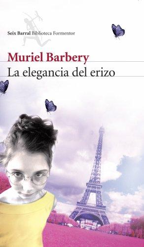 La elegancia del erizo (Biblioteca Formentor) PDF EPUB Gratis descargar completo