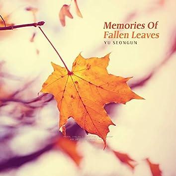 Memories Of Fallen Leaves