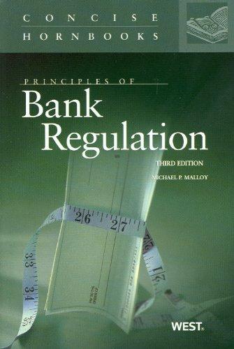 Principles of Bank Regulation (Concise Hornbook Series)