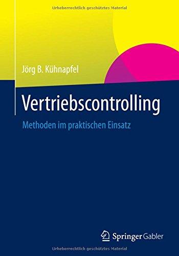 Vertriebscontrolling: Methoden im praktischen Einsatz
