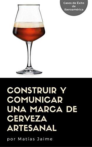 Construir y comunicar una marca de cerveza artesanal (978-987-42-5538-9)