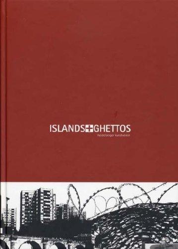 Islands + Ghettos