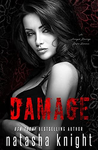 Damage: an Arranged Marriage Mafia Romance (English Edition)