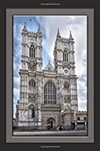 Westminster Abbey, London Notebook: Notebook, Journal, Gift Book (Places and Landscapes) (Places and Landscapes Notebooks)