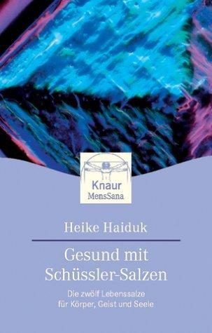 Gesund mit Schüssler-Salzen by Heike Haiduk (2000-09-05)