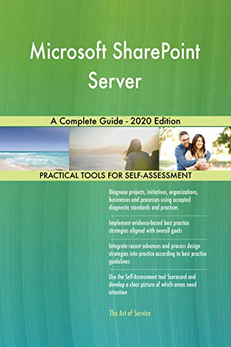 Microsoft SharePoint Server A Complete Guide - 2020 Edition (English Edition)