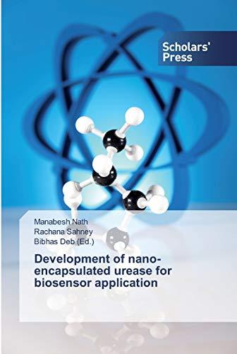 Development of nano-encapsulated urease for biosensor application