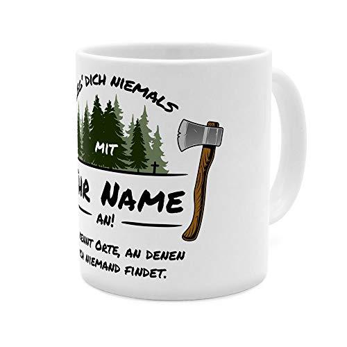 printplanet® Tasse mit Namen personalisiert - Motiv Leg Dich Niemals mit… (Sie) - individuell gestalten - Farbvariante Weiß
