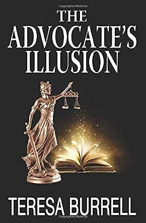 The Advocate's Illusion