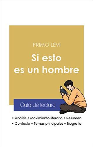 Guía de lectura Si esto es un hombre (análisis literario de referencia y resumen completo)
