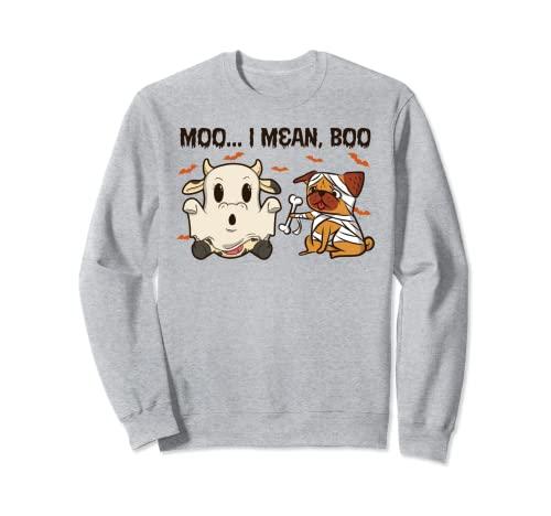 Moo I Mean Boo - Animales de granja para Halloween Sudadera