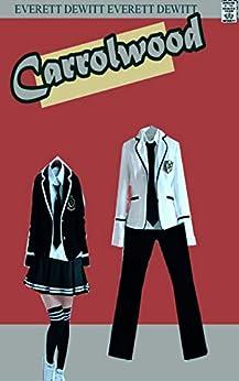 Carrolwood: A gender swap teen romance. (English Edition) van [Taylor Galen Kadee]