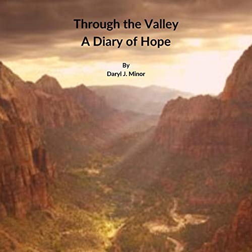 Through the Valley: A Diary of Hope Titelbild
