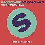 Mary Go Wild (Nicky Romero Remix)