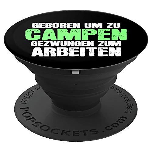 Camping Camper Geschenk Lustiger Spruch - PopSockets Ausziehbarer Sockel und Griff für Smartphones und Tablets