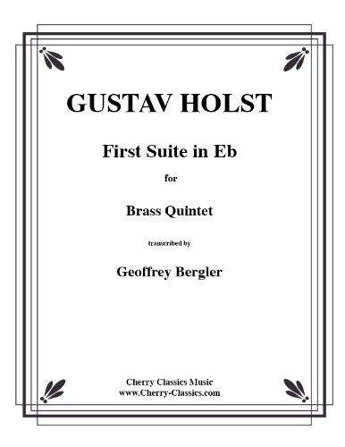 First Suite in Es for Brass Quintet/1e Suite in voor blikken blazerquintett (partitur en stemmen)