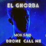 El Ghorba (feat. Mok Saib)