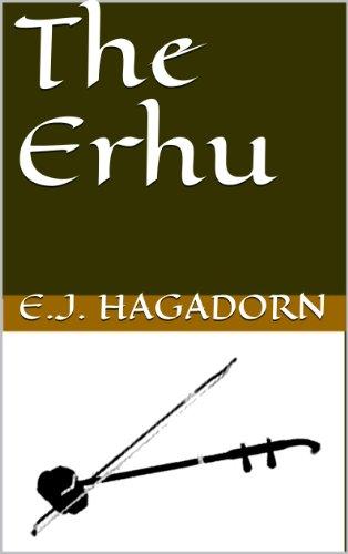The Erhu (English Edition)